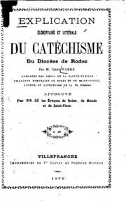 Explication élémentaire et littérale du Catéchisme du diocèse de Rodez