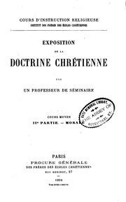 Vol 2: Exposition de la doctrine chrétienne: cours moyen