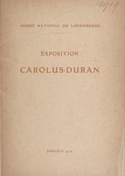 Exposition des oeuvres de Carolus-Duran