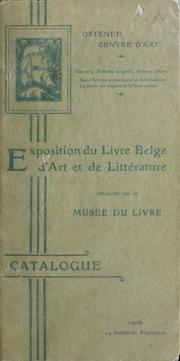 Exposition du livre Belge, d-art et de littérature : Ostende Centre d-Art : 1906, 14 juillet-30 septembre