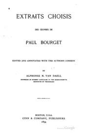 Extraits choisis des œuvres de Paul Bourget;