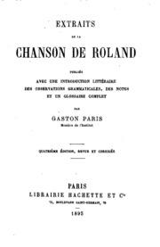 Extraits de la Chanson de Roland: publiés avec une introduction littéraire ...