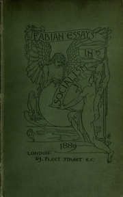fabian essays New york: the humboldt publishing co pub date 1891 comments collected  essays, various authors includes industry under socialism, by annie besant.