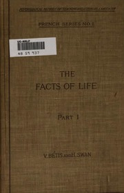 Vol 1: The facts of life: Les Faits de la vie...Part I-II...