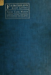 Modern show card lettering designs etc thompson william fairchilds rapid letterer and show card maker commercial alphabet construction with brush or pen malvernweather Image collections