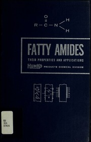 Fatty amides : their properties and applications : HumKo Products