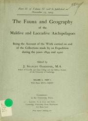The fauna and geography of the Maldive and Laccadive archipelagoes : being the account of the work carried on and of the collections made by an expedition during the years 1899 and 1900, v.2, pt.1
