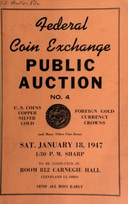 Federal coin exchange : public auction no. 4 .... [01/18/1947]