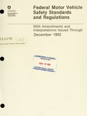 Federal motor vehicle safety standards and regulations for The federal motor vehicle safety standards are written
