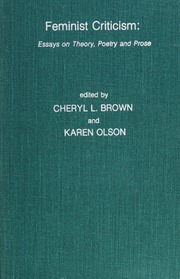 Thesis For An Essay Feminist Criticism  Essays On Theory Poetry And Prose  Brown Cheryl  L  Editorolson Karen Editor  Free Download Borrow And  Streaming  Essay Proposal Template also English Extended Essay Topics Feminist Criticism  Essays On Theory Poetry And Prose  Brown  Compare And Contrast Essay Papers