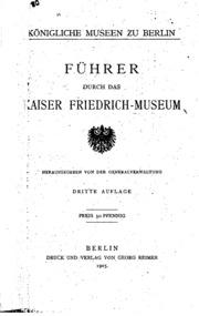 Führer durch das Kaiser Friedrich-museum
