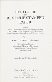 Field Guide to Revenue Stamped Paper, Part III: The Central States