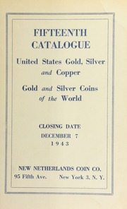 Fifteenth catalogue : United States gold, silver and copper : gold and silver coins of the world. [12/07/1943]