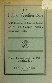 Fifty-fifth auction sale : coins of the United States, encased postage stamps, etc. [09/23/1910]
