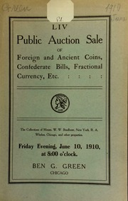 Fifty-fourth auction sale : U. S. foreign and ancient coins ... the collections of messrs. Wm. W. Bradbeer ... R. A. Whelan ... [06/10/1910]