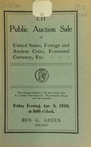 Fifty-second auction sale : U. S. foreign and ancient coins ... the collections of messrs. C. W. Best ... A. C. Hunter ... Wm. Herzstock ... [04/08/1910]