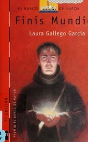 Descargar Libro Gratis Pdf Finis Mundi Laura Gallego Finis Mundi Gallego Garcia Laura 1977 Free Download Borrow