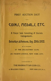 First auction sale of coins, medals, etc., a parcel sale ... at the Collector's Club ... [09/20/1902]