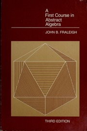 First 7th edition a course in pdf algebra abstract
