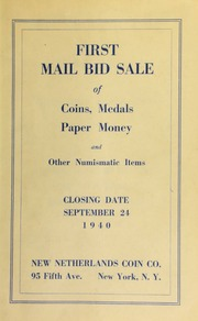 First mail bid sale of coins, medals, paper money and other numismatic items. [09/24/1940]
