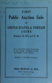 First public auction sale of United States & foreign coins. [10/18/1911]
