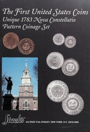 The First United States Coins: Unique 1783 Nova Constellatio Pattern Coinage Set