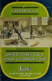 Fixed Price List United States Gold, Silver, & Copper Coins