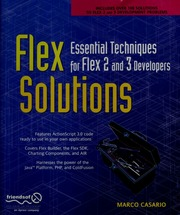 Flex solutions : essential techniques for Flex 2 and 3 developers