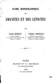 Flore monographique des amanites et des lépiotes