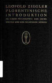 Florentinische Introduktion zu einer Philosophie der Architektur und der Bildenden Künste