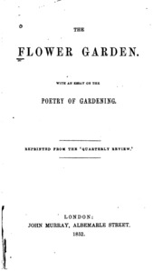 essay on modern gardening walpole horace  the flower garden an essay on the poetry of gardening