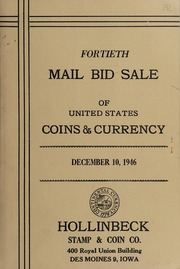 Fortieth Mail Bid Sale of United States Coins & Currency