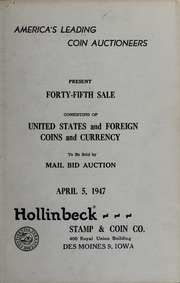 Forty-Fifth Sale Consisting of United States and Foreign Coins and Currency
