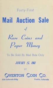 Forty-first mail auction sale of rare coins and paper money, to be sold by mail bids only ... [01/25/1961]
