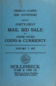 Forty-First Mail Bid Sale of United States Coins & Currency