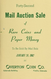 Forty-second mail auction sale of rare coins and paper money, to be sold by mail bids ... [01/24/1962]