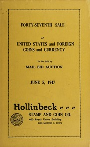 Forty-Seventh Sale of United States and Foreign Coins and Currency