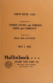 Forty-Sixth Sale Consisting of United States and Foreign Coins and Currency