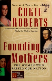 Download Founding Mothers The Women Who Raised Our Nation By Cokie Roberts