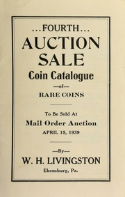 Fourth auction sale : coin catalogue of rare coins to be sold at mail order auction ... [04/15/1939]