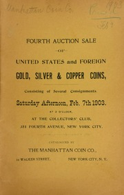 Fourth auction sale of United States and foreign gold, silver, and copper coins, ... at the Collector's Club ... [02/07/1903]