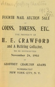 Fourth mail auction sale of coins, tokens, etc. : the property of H. E. Crawford and a retiring collector. [11/24/1903]