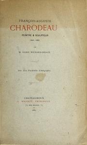 François-Auguste Charodeau, peintre et sculpteur, 1840-1882
