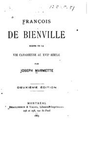 Franc̜ois de Bienville: scènes de la vie canadienne au XVIIe siècle