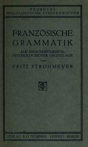 Französische Grammatik auf sprach-historisch-psychologischer Grundlage