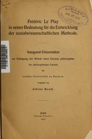 Frédéric Le Play in seiner Bedeutung für die Entwicklung der sozialwissenschaftlichen Methode