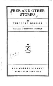 Free and Other Stories : Theodore Dreiser : Free Download