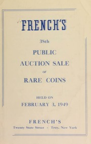 French's 38th public auction sale of rare coins. [02/03/1949]