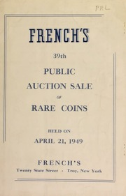 French's 39th public auction sale of rare coins. [04/21/1949]