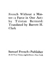 French without a master a face in one act bernard for Farcical in french